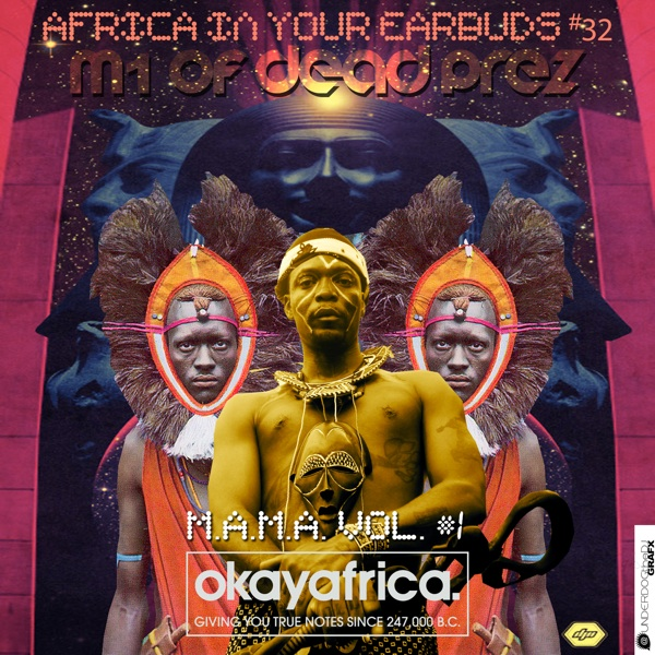 okayafrica deadprez mix